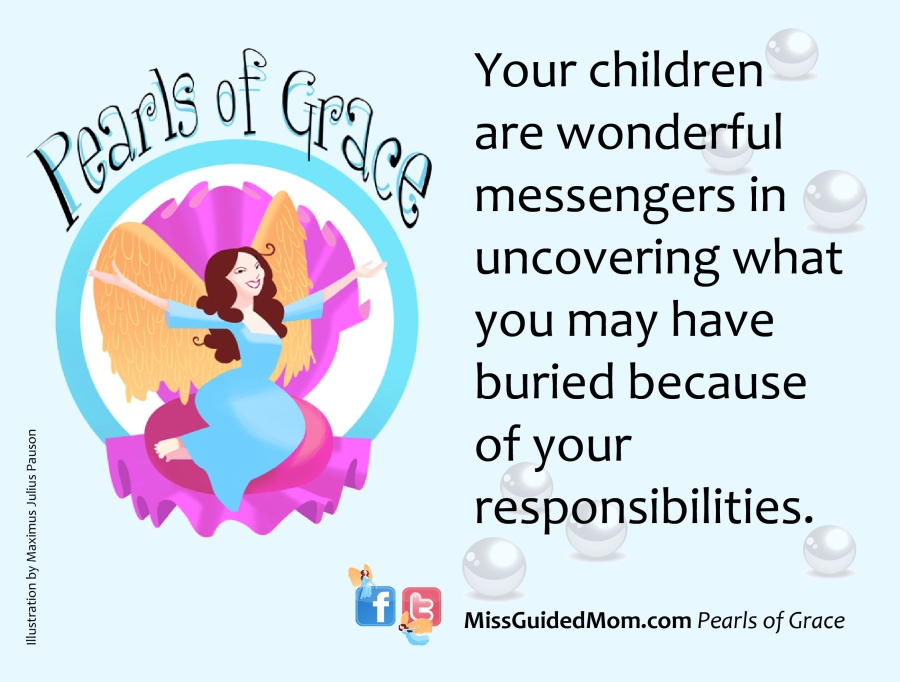 Pearls of wisdom, grace, children, Christian, God, mom