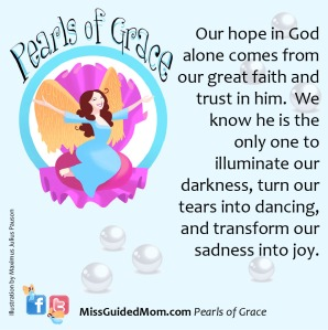 hope, God, faith, trust, darkness, transformation, Christian, mom, divorced, Grace, guardian angel